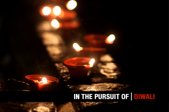 in the pursuit of | Diwali